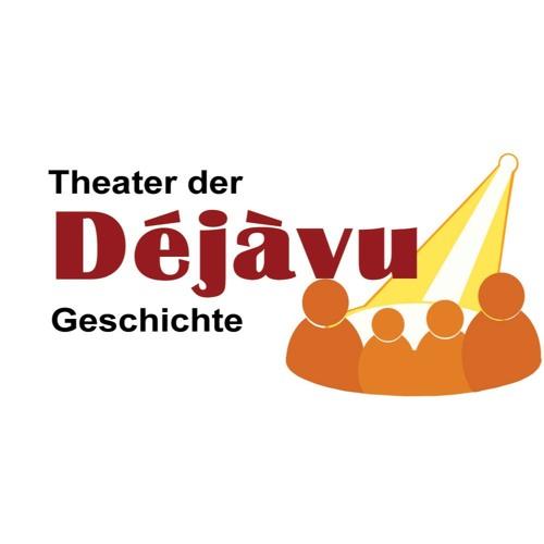 Hörspiel:  Dejavu - Theater der Geschichte