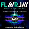 Monthly Speaker Box with FLavRjay on ADR. 23-FEB-2019