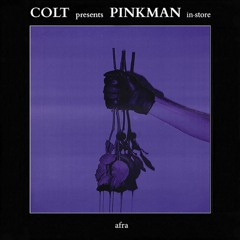 Afra at COLT presents Pinkman in-store