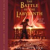 The Battle of the Labyrinth: Percy Jackson, Book 4 By Rick Riordan Audiobook Excerpt