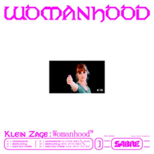 First Listen: Klein Zage - 'Womanhood' (Orphan Records)
