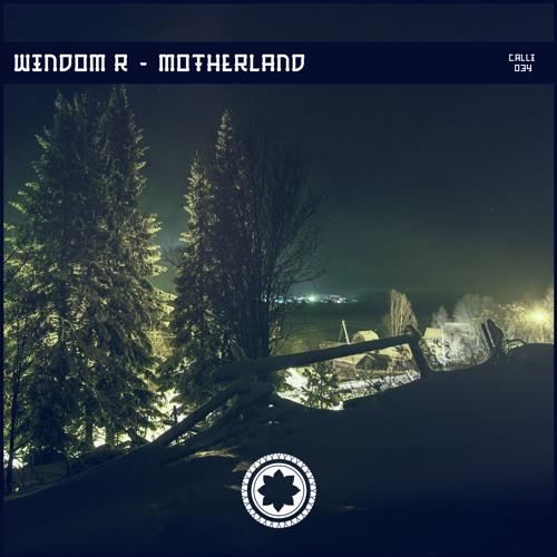 Windom R - Motherland (EP) 2019