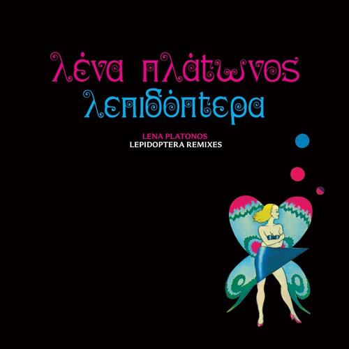 Lena Platonos - Lepidoptera Remixes EP PREVIEW CLIPS