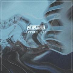 NuBass - EPISODE 002
