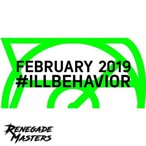 February 2019 #illbehavior