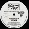D'TRAIN - YOU RE THE ONE (MAXI 12 inch) 1.981