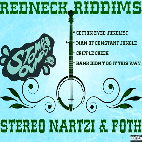 Stereo Nartzi & FOTH (Fool On The Hill) - Redneck Riddims  2019 [EP]