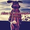 Alice In Wonderland (Original Mix)