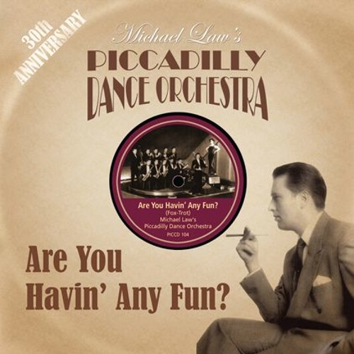 Canadian Capers - Michael Law's Piccadilly Dance Orchestra