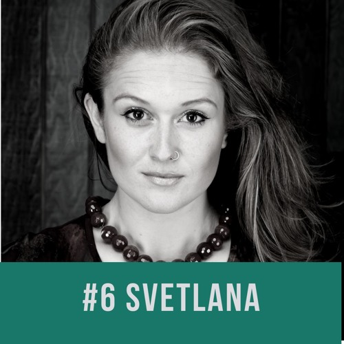 #6 Setting Sail with Svetlana Saitsky