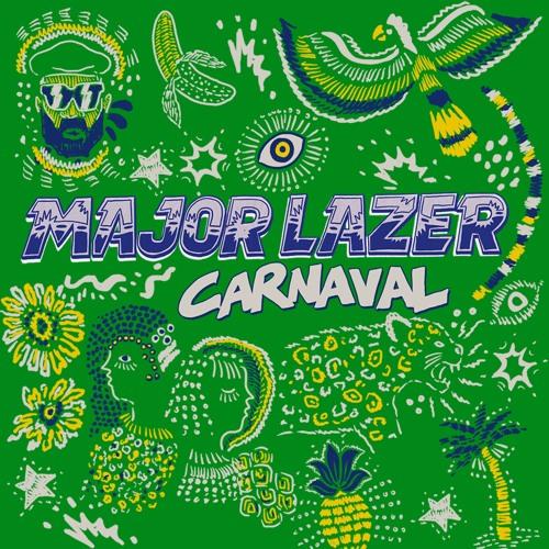 Major Lazer - Brasil Carnaval Mix by Major Lazer [OFFICIAL