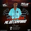 PODCAST 006  === DJ ML DO CAMPINHO