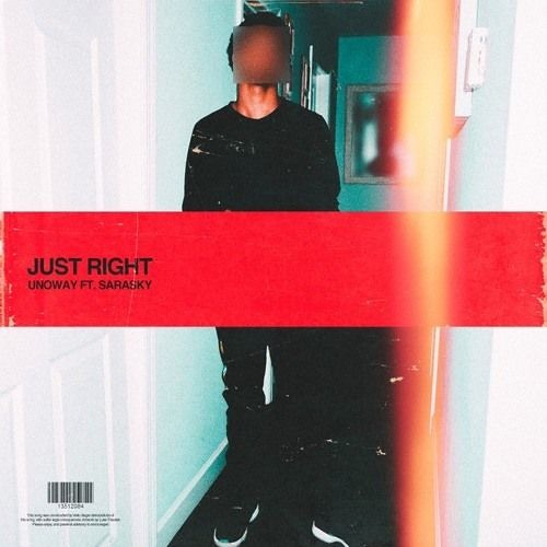 UNOWAY - Just Right Ft. SARASKY (**OFFICIAL AUDIO**)