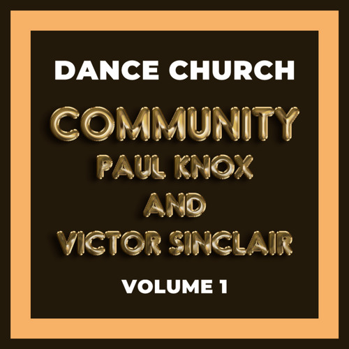 Dance Church - Paul Knox N Victor Sinclair Vol.1 - 02-24-2019