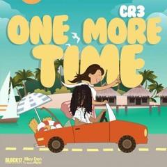Cr3 - One More Time (Dancehall 2019) GazaPriiinceEnt