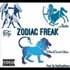 Zodiac Freak - ThatDudeNeno x Joelle x TY(Prod. By ThatDudeNeno)