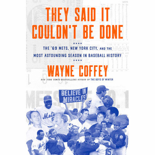 They Said It Couldn't Be Done by Wayne Coffey, read by Gary Cohen