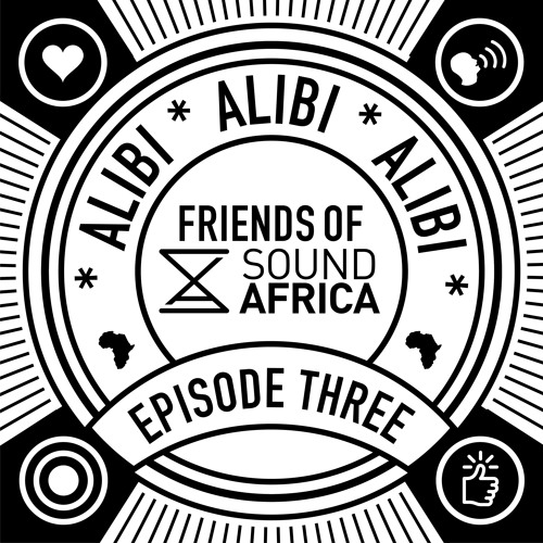 Friends of SoundAfrica Ep03 - Alibi - The Letters