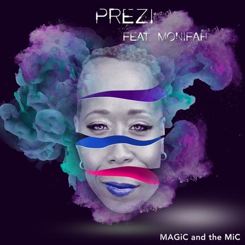 PREZI feat. Monifah