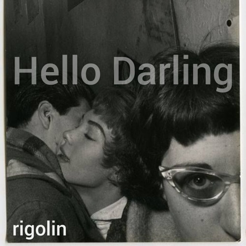 RIGOREMIX - Hello Darling
