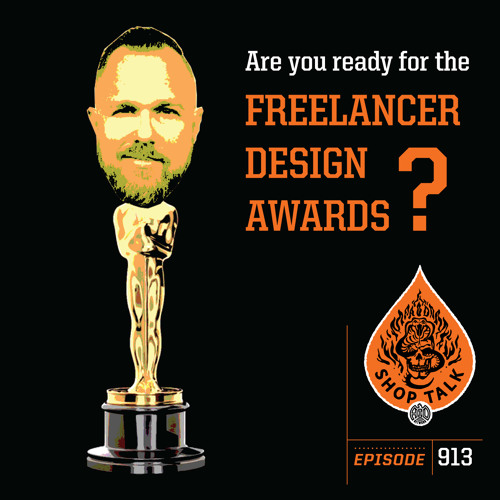 913 - Are You Ready For The Freelancer Design Awards? Shop Talk