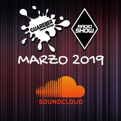 Guareber Recordings Radio Show Marzo 2019
