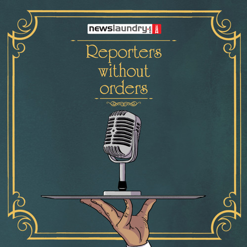 Reporters Without Orders Ep 57: #Balakot, SC's tribal eviction order, #KisanLongMarch & more