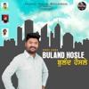 Buland Hosle // Sukhi Singh // Lyrics Manjit Majara(uae} // Music Virus Records
