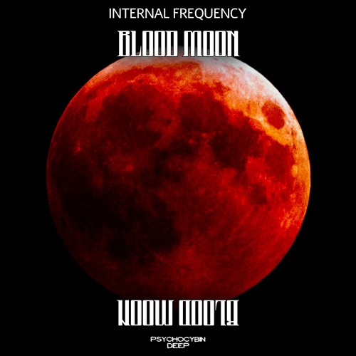 Internal Frequency - Blood Moon [Free Download]