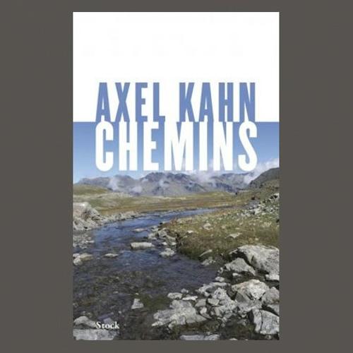 """Axel Kahn, """"Chemins"""", éd. Stock"""