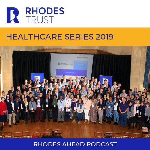 Rhodes Ahead: Healthcare Podcast Series 2019