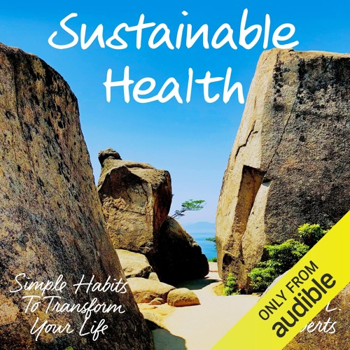 Sustainable Health by Susan L. Roberts, Narrated by Tara Langella
