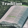 Tradition: Against All the Rules 02/24/19 Dr. Brad Morgan