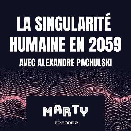 Alexandre Pachulski - La singularité humaine