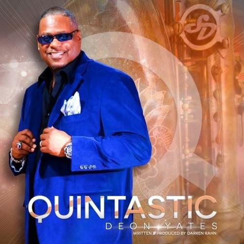 Deon Yates : Quintastic