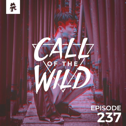 237 - Monstercat: Call of the Wild (Aiobahn Guest Mix) by Monstercat