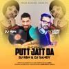 Putt Jatt Da (Remix) | Diljit Dosanjh | DJ RBN | DJ SANDY | Ikka I Kaater I Latest Songs 2019