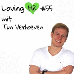 LHR #55: 360°-Analytics und Digitalisierung im Recruiting mit Tim Verhoeven (BearingPoint)