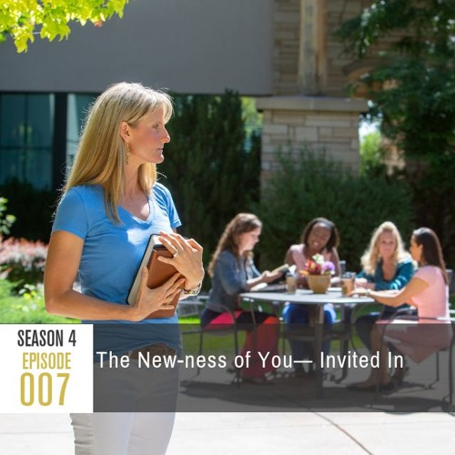Season 4 Episode 007 - The New-ness of You: Invited In