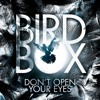 Bird Box: Difference Between the book and the movie