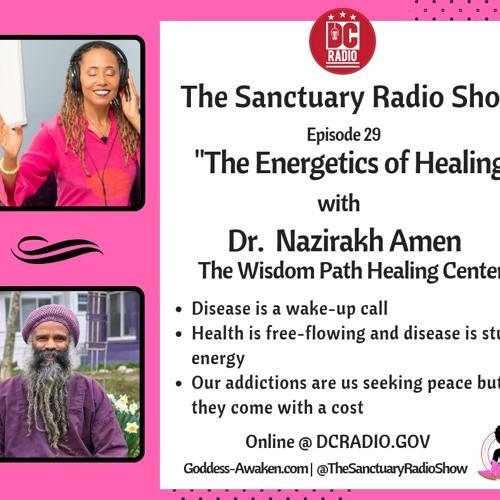 Episode 29: The Energy of Healing