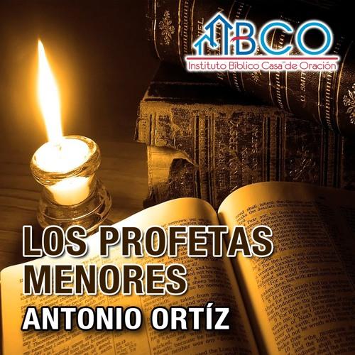 26 de febrero de 2019 - Oseas 6:1-9 - Antonio Ortíz
