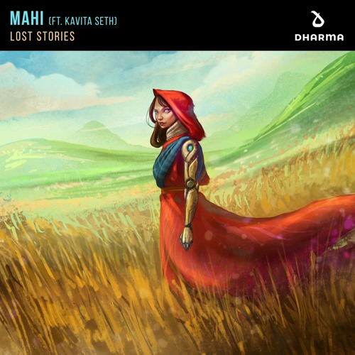 LOST STORIES - MAHI [FEAT. KAVITA SETH]