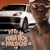 MC IG - Fuga Nos Falsos (Djay W) C/Letra 2019