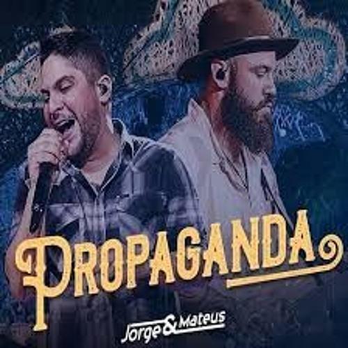 JORGE & MATEUS - PROPAGANDA-2019 (M & K E LUCIANO GO REMIX ) by M