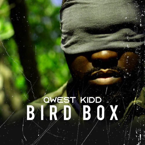 Bird Box prod. by @buckrollbeats
