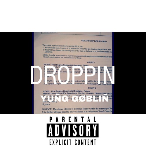Droppin-Young Goblin by RHN Yung Goblin | Free Listening on
