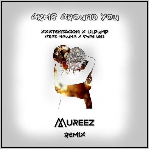 XXXTENTACION & Lil Pump ft. Maluma & Swae Lee - Arms Around You (MUREEZ Remix)