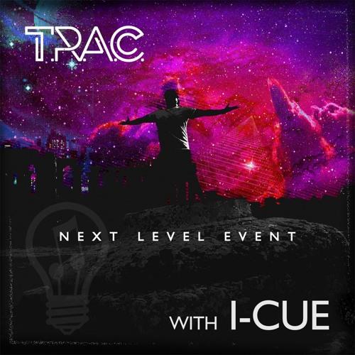 NEXT LEVEL EVENT with Dj I-CUE
