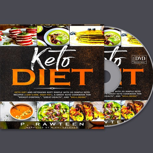 KETO Diet: KETO DIET and ketogens kept simple with 20 simple keto recipes
